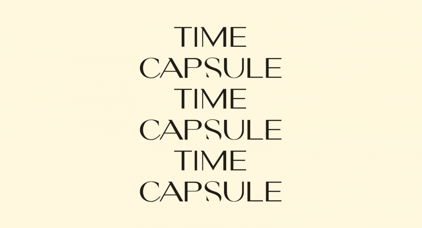 TIME CAPSULE TEXT